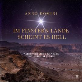 Anno Domini - die Advents- und Weihnachtspopkantate